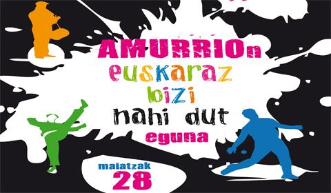 """""""Amurrion  euskaraz  bizi  nahi  dut""""  eguna"""