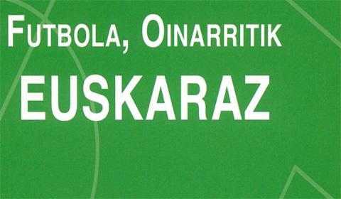 Futbola  oinarritik  euskaraz  2012