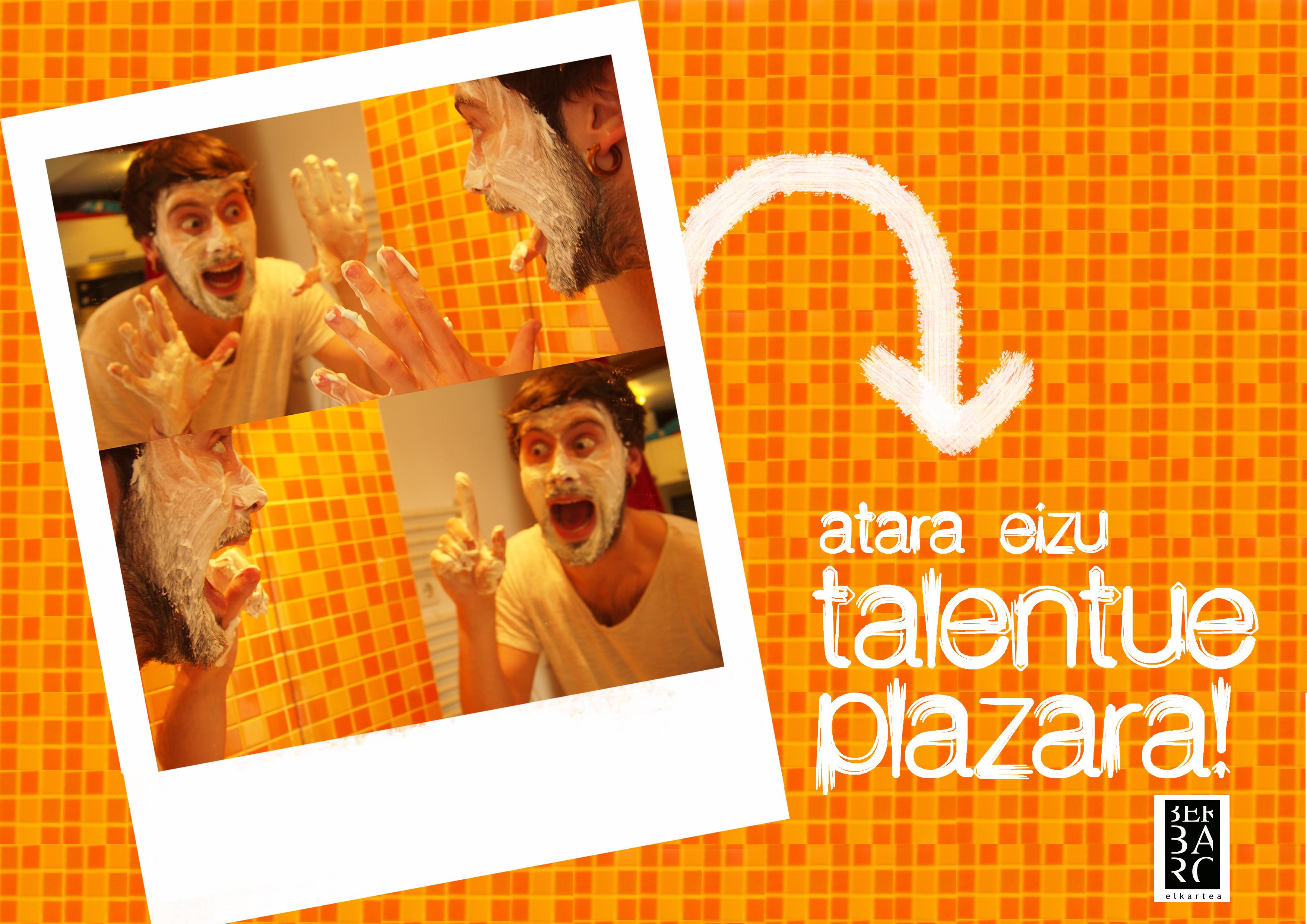 Atara  eizu  talentue  plazara!  (ll)