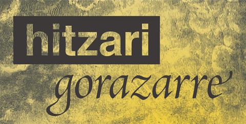 'Hitzari  gorazarre',  urteurrenak  ospatzeko  egitasmoa
